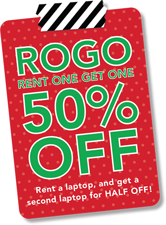 rogo rent one get one 50% off! rent a laptop and get a second laptop for half