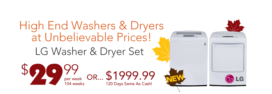 High End Washers and Dryers at Unbelievable Prices!