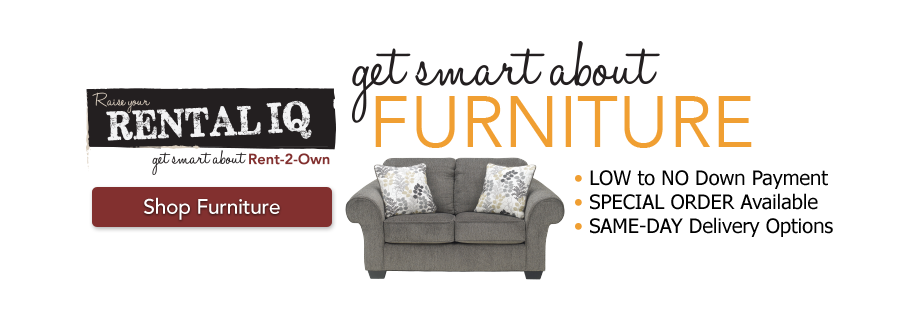 Rent to own store furniture appliances tvs rent 2 own for Best furniture rental store