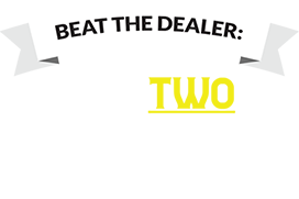 Beat The Dealer: Win Two Weeks Free!
