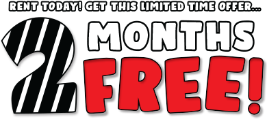 RENT TODAY! GET THIS LIMITTED TIME OFFER... 2 MONTHS FREE!